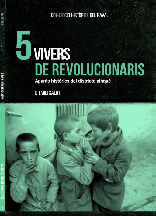 Resultat d'imatges de vivers de revolucionaris