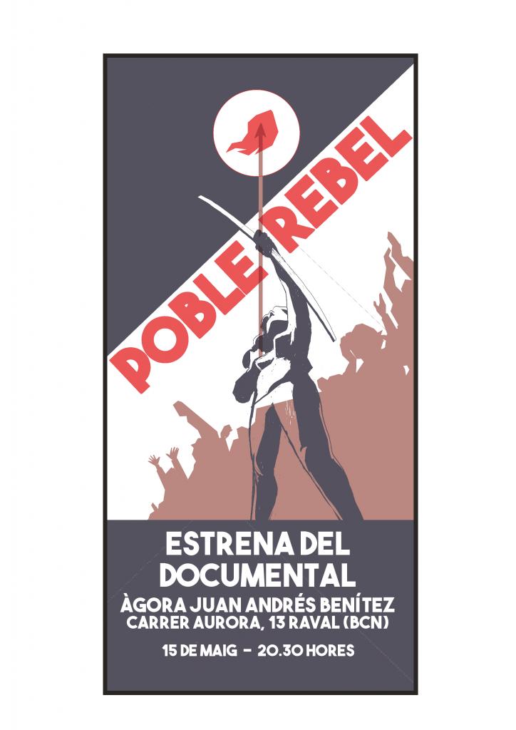 Estrena del documental Poble Rebel a l'Àgora Juan Andrés – El Lokal